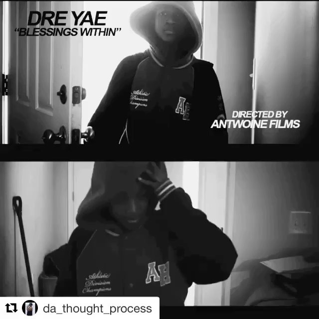DRE YAE BLESSINGS WITHIN LINK for video in bio  @da_thought_process