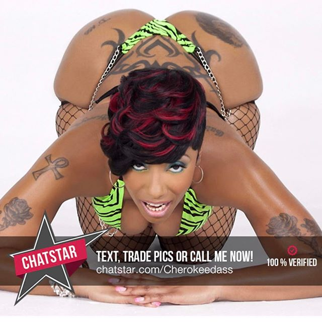 Let's play, text, trade pics, and call me Chatstar.com/cherokeedass