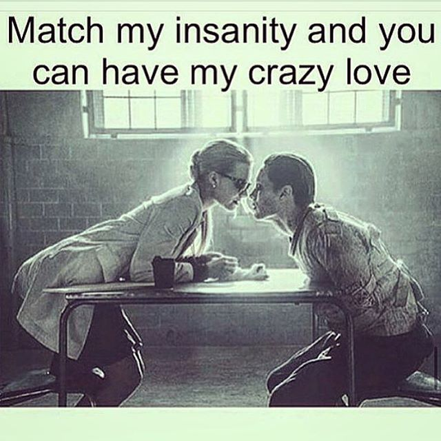 💗 When crazy met crazier 💑 You have my ❤️