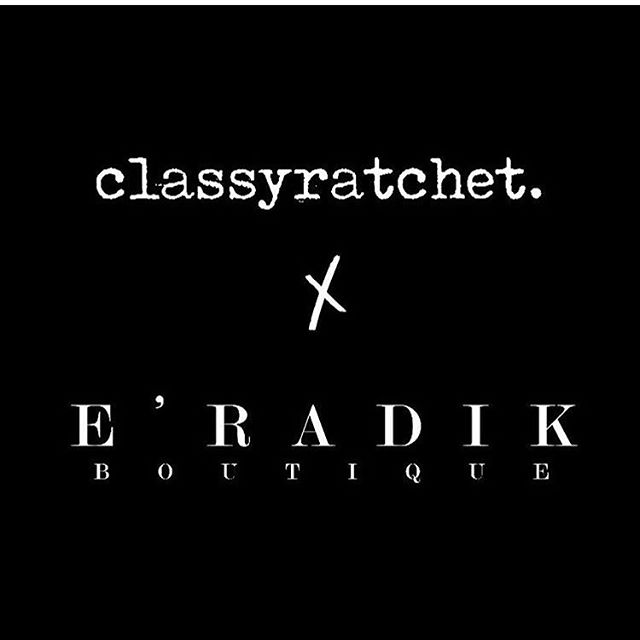ClassyRatchet Now Sold at Eradik Boutique . New Items InStore 💋 @classyratchet